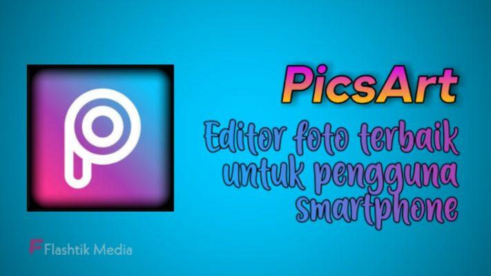 Aplikasi edit foto Picsart