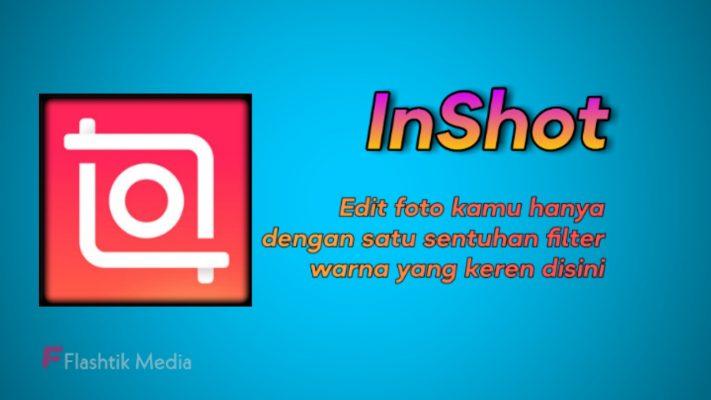 Aplikasi editor foto InShot