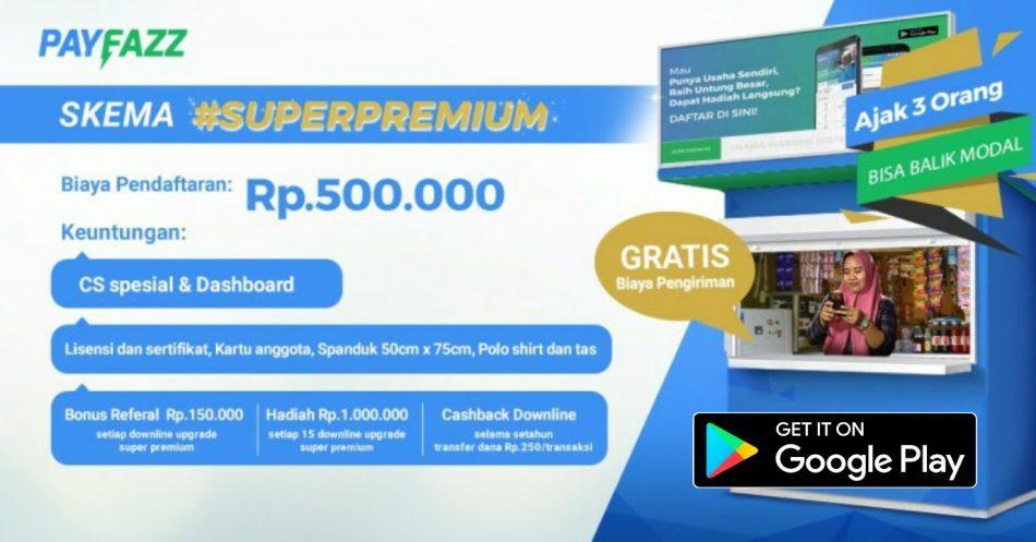 Upgrade super premium payfazz