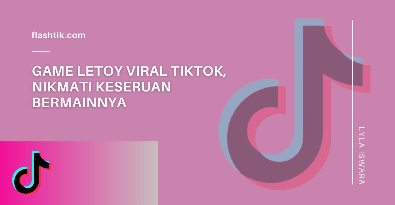 Game Letoy Viral TikTok, Seru Mainnya