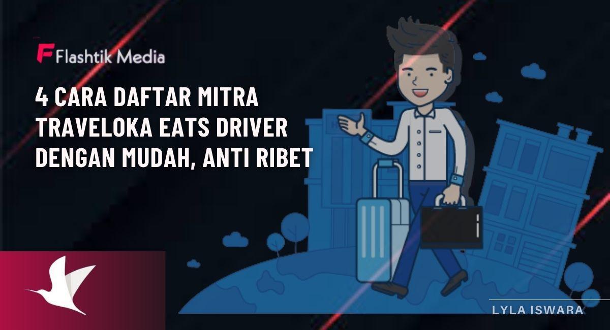 Cara Daftar Mitra Traveloka Eats Driver