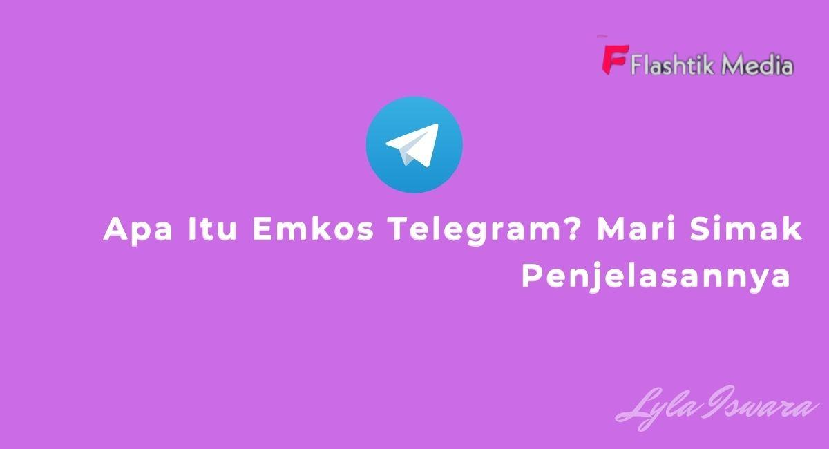 Apa Itu Emkos Telegram