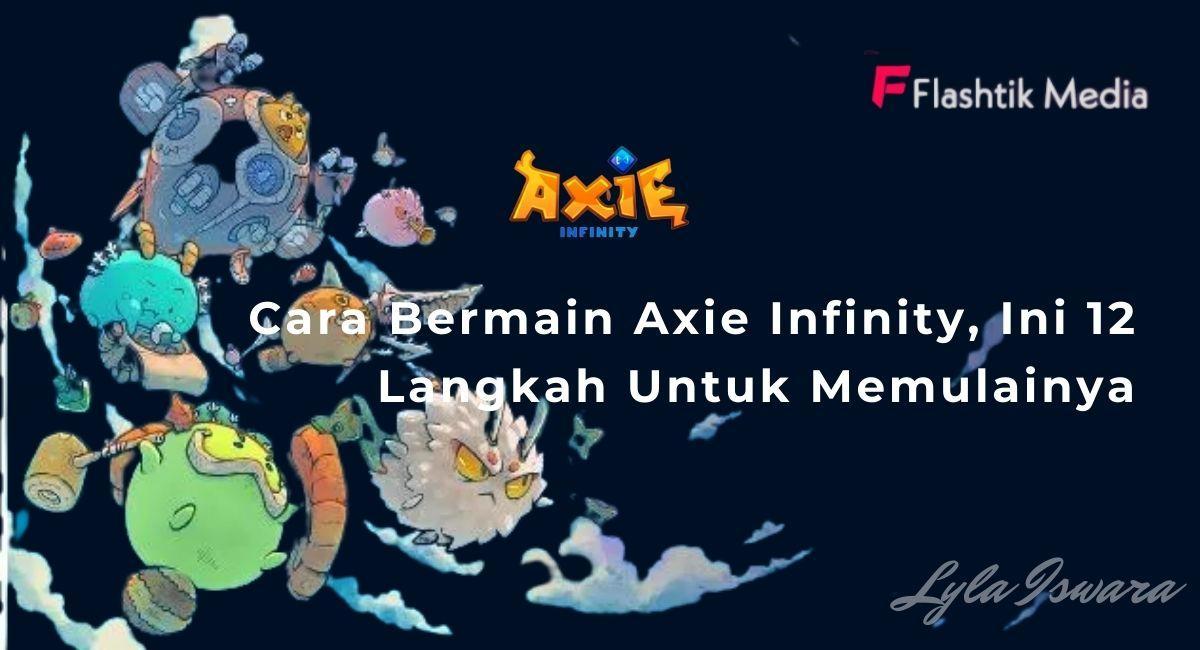 Cara Bermain Axie Infinity