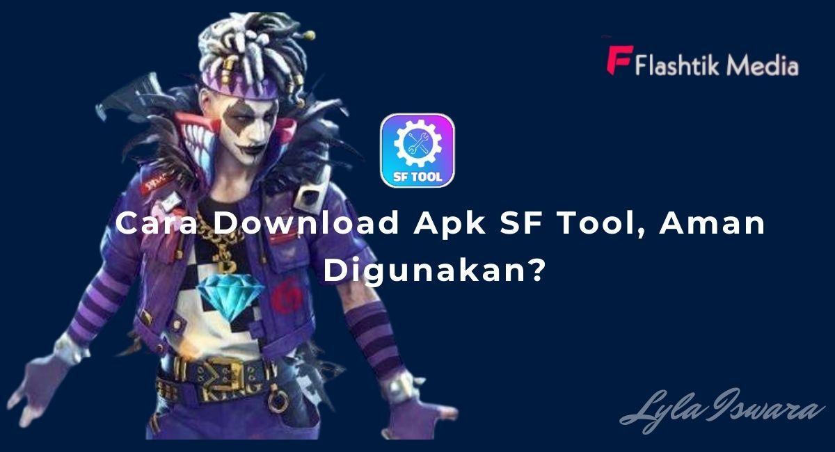 Cara Download Apk SF Tool
