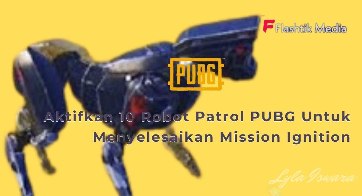 Cara Mengaktifkan Robot Patrol PUBG di Royale Pass