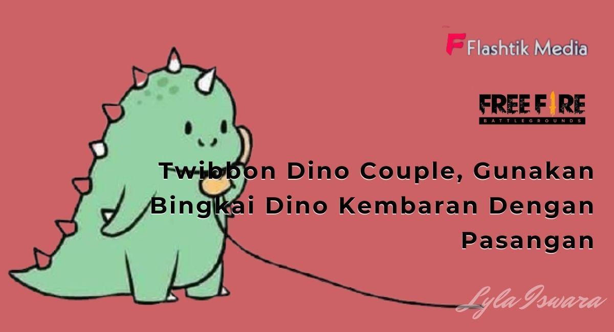 Twibbon Dino Couple, Gunakan Bingkai Dino Kembaran Dengan Pasangan