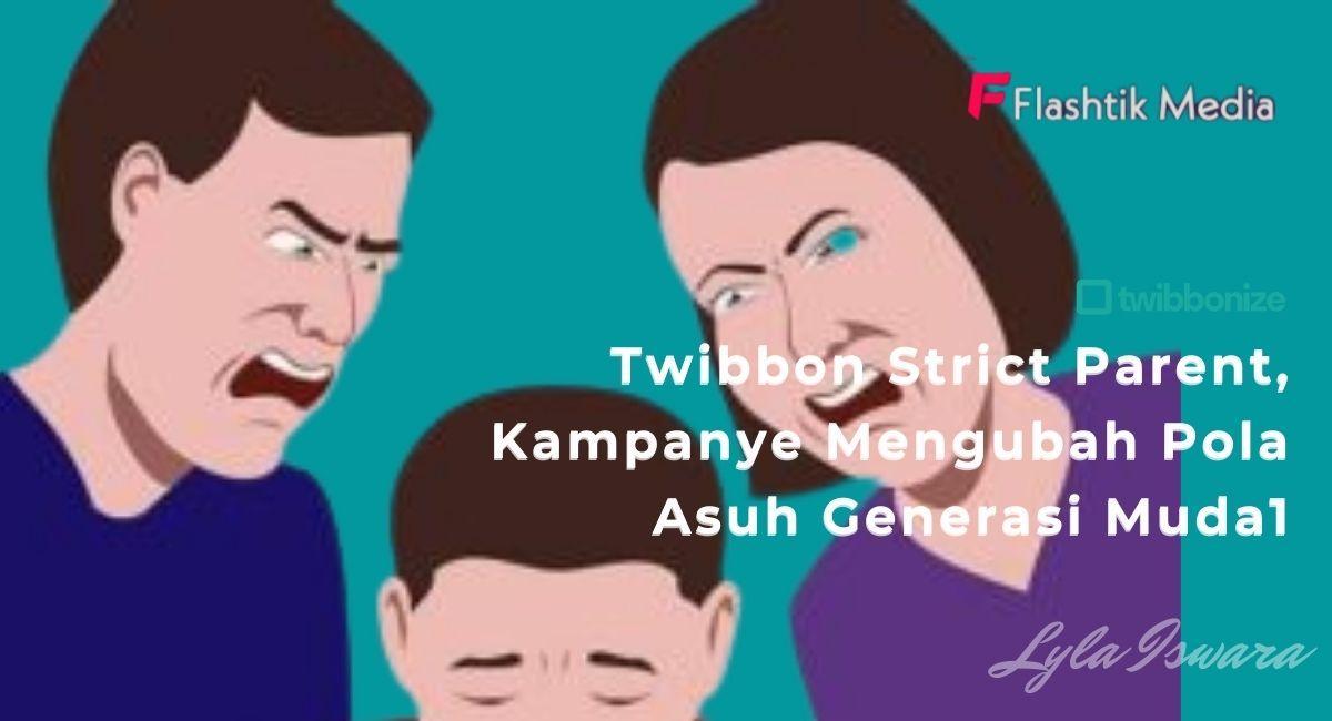 Menggunakan Twibbon Strict Parents dari Twibbonize.com