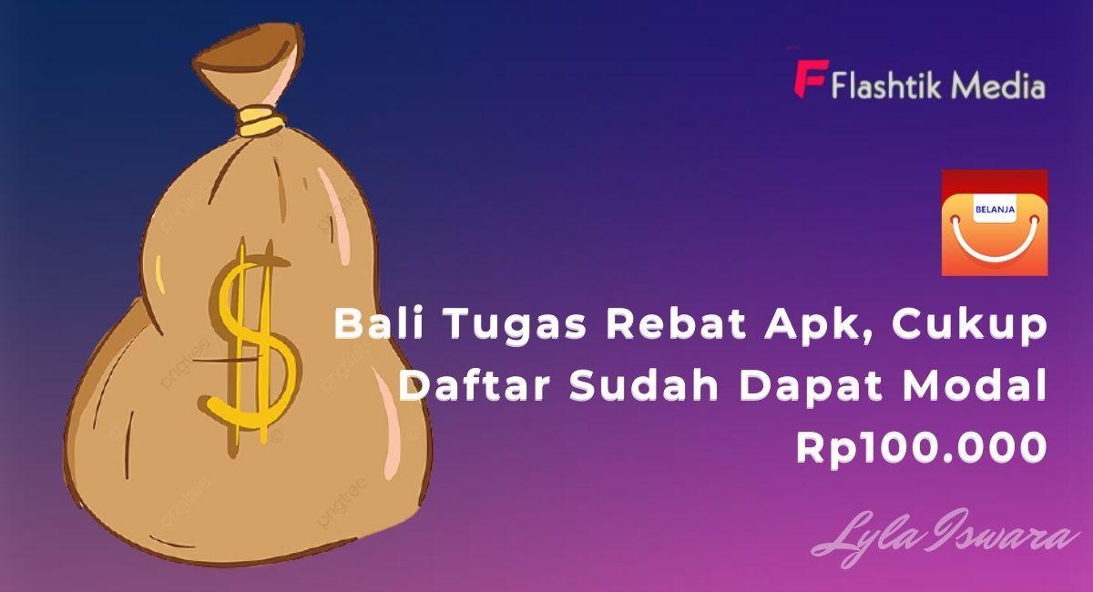 Daftar Bali Tugas Rebate Apk